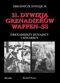 31 Dywizja Grenadier�w Waffen-SS Grenadierzy dunajscy i szwabscy