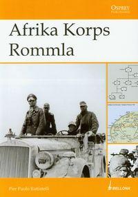 Afrika Korps Rommla Od Tobruku do El Alamein