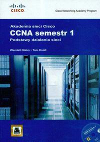 Akademia Sieci Cisco CCNA semestr 1 podstawy działania sieci + CD