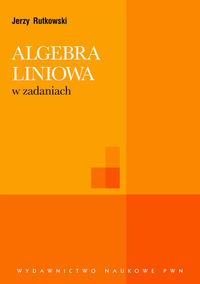 Algebra liniowa w zadaniach