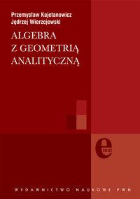 Algebra z geometrią analityczną