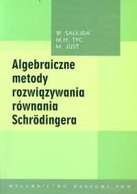 Algebraiczne metody rozwiązywania równania Schrodingera