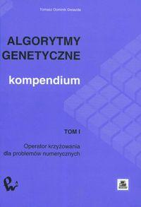 Algorytmy genetyczne Kompendium t.1 Operator krzyżowania dla problemów numerycznych
