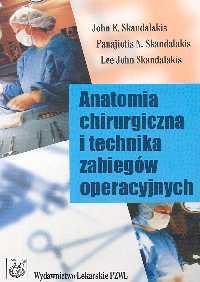 Anatomia chirurgiczna i technika zabiegów operacyjnych