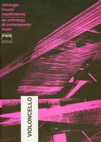 Antologia muzyki współczesnej wiolonczela An anthology of contemporary music