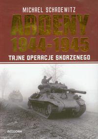 Ardeny 1944-1945 Tajne operacje Skorzenego