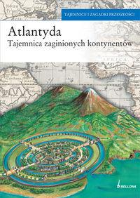 Atlantyda Tajemnica zaginionych kontynentów