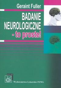 Badanie neurologiczne - to proste!