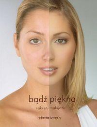 Bądź piękna Sekrety makijażu