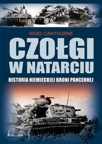 Czołgi w natarciu. Historia niemieckiej broni pancernej