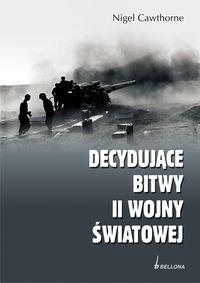 Decydujące bitwy II wojny światowej.