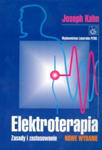 Elektroterapia Zasady i zastosowanie