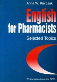 English for Pharmacists Selected Topics