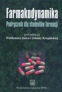 Farmakodynamika Podręcznik dla studentów farmacji