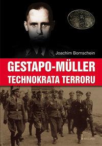 Gestapo Muller Technokrata terroru