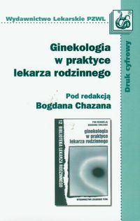 Ginekologia w praktyce lekarza rodzinnego