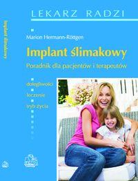 Implant ślimakowy Poradnik dla pacjentów i terapeutów