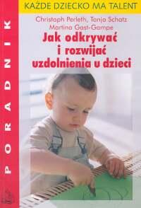 Jak odkrywać i rozwijać uzdolnienia u dzieci