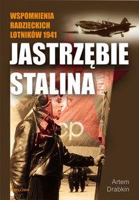 Jastrzębie Stalina Wspomnienia radzieckich lotników 1941