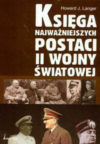 Ksi�ga najwa�niejszych postaci II wojny �wiatowej