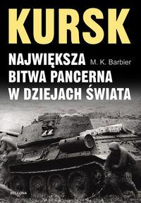 Kursk Najwi�ksza bitwa pancerna w dziejach �wiata