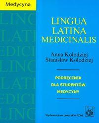 Lingua Latina Medicinalis Podręcznik dla studentów medycyny