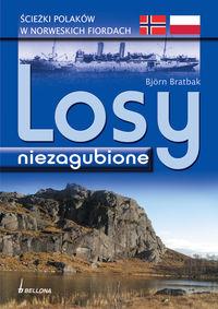 Losy niezagubione Wojenne ścieżki Polaków w krainie fiordów