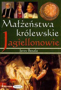 Małżeństwa królewskie Jagiellonowie