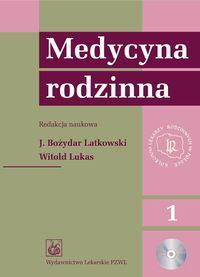 Medycyna rodzinna. t. 1-2