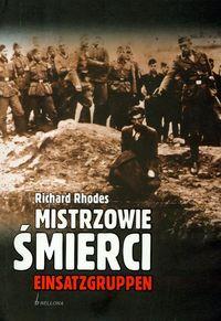 Mistrzowie �mierci Einsatzgruppen