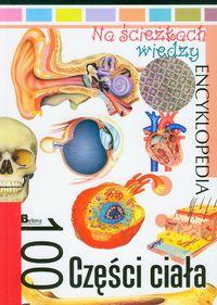 Na ścieżkach wiedzy 100 części ciała