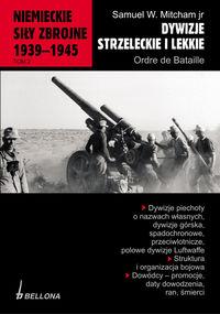 Niemieckie si�y zbrojne 1939-1945 tom 2 Dywizje strzeleckie i lekkie