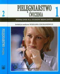Pielęgniarstwo Ćwiczenia tom 1-2 Podręcznik dla studiów medycznych