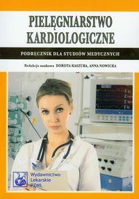 Pielęgniarstwo kardiologiczne Podręcznik dla studiów medycznych