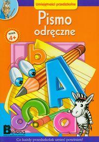 Pismo odr�czne 4+ Co ka�dy przedszkolak umie� powinien!