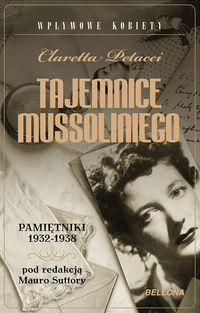 Tajemnice Mussoliniego Pamiętniki 1932-1938