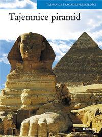 Tajemnice piramid Tajemnice i zagadki przeszłości