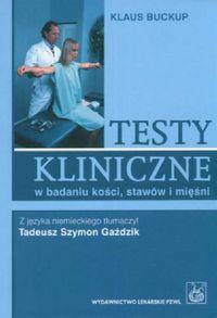 Testy kliniczne w badaniu ko�ci staw�w i mi�ni