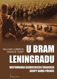 U bram Leningradu. Wspomnienia niemieckiego żołnierza grupy armii Północ
