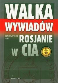 Walka wywiadów Rosjanie w CIA