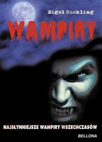 Wampiry Najsłynniejsze wampiry wszech czasów