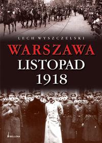 Warszawa Listopad 1918