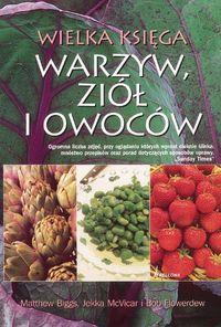 Wielka księga warzyw ziół i owoców
