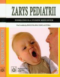 Zarys pediatrii / Pielęgniarstwo pediatryczne
