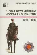 1 Pułk Szwoleżerów Józefa Piłsudskiego 1918-1939