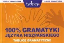 100% Gramatyki języka hiszpańskiego, tablice gramatyczne