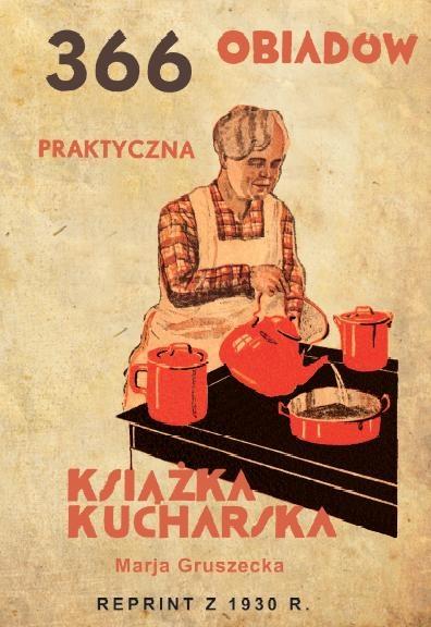 366 Obiadów - praktyczna książka kucharska (twarda oprawa)