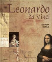 LEONARDO DA VINCI. Artysta i dzieło /oprawa twarda