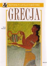 GRECJA. Przewodnik po zabytkach starożytności