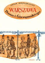 WARSZAWA PRUSA I GIERYMSKIEGO. Szkice z dawnej Warszawy /Reprint